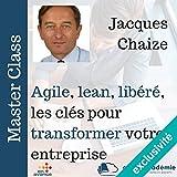 Telecharger Livres Agile lean liberee les clefs pour developper votre entreprise Master Class (PDF,EPUB,MOBI) gratuits en Francaise
