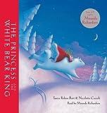 Princess and the White Bear King by Tanya Robyn Batt (2008-09-01)