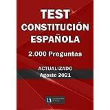 """TEST CONSTITUCIÓN ESPAÑOLA. 2.000 PREGUNTAS. ACTUALIZADO. Legislación Actual.: Para estudiantes y opositores. TAMAÑO MEDIO 7"""""""