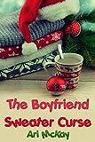 The Boyfriend Sweater Curse (English Edition)
