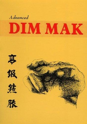Adanced Dim Mak by Douglas Hsieh (1998-08-12) - Dim Douglas