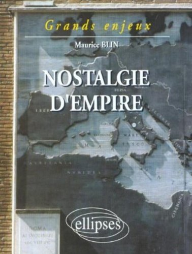 Nostalgie d'Empire