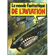 Le Monde fantastique de l'aviation