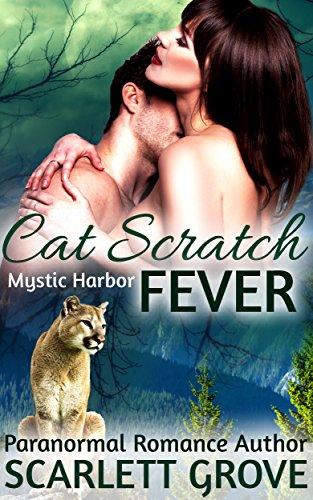 Cat Scratch Fever (BBW Cougar Shifter Paranormal Romance) (Mystic Harbor Book 3)