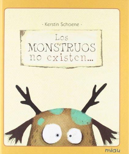 Los monstruos no existen... (Miau) por Kerstin Schoene