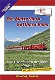 Die Matterhorn Gotthard Bahn: Eine Erlebnisbahn der Alpen