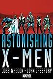 Astonishing X-Men By Joss Whedon & John Cassaday Omnibus HC (Astonishing X-Men Omnibus)