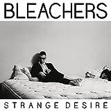 Songtexte von Bleachers - Strange Desire