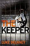 The Keeper (DI Sean Corrigan, Book 2) (Di Sean Corrigan 2)