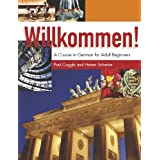 Willkommen!: A Course in German for Adult Beginners