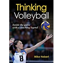 Thinking Volleyball by Mike Hebert (2013-11-27)