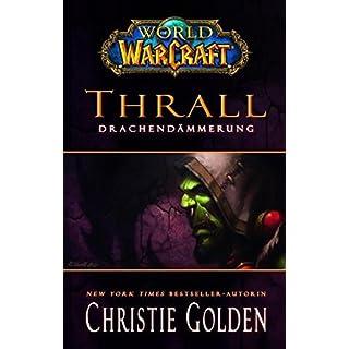 World of Warcraft: Thrall – Drachendämmerung