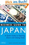 Business Guide to Japan: A Quick Guid...