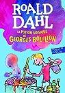 La potion magique de Georges Bouillon par Dahl
