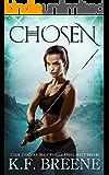 Chosen (The Warrior Chronicles, 1)