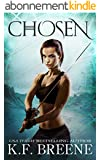 Chosen (The Warrior Chronicles, 1) (English Edition)