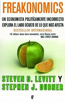 Freakonomics  (B DE BOOKS) de [Dubner, Stephen J., Levitt, Steven D. ]