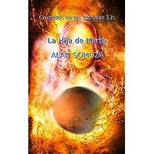 La Hija de Marte (Cruzados de las estrellas nº 12)