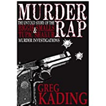 Murder Rap: The Untold Story of the Biggie Smalls and Tupac Shakur Murder Investigations (English Edition)
