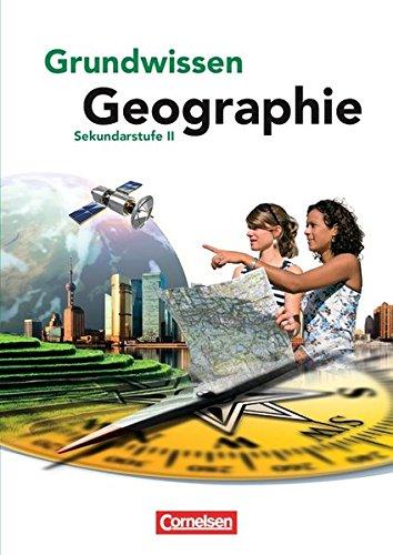 Grundwissen Geographie - Sekundarstufe II: Schülerbuch