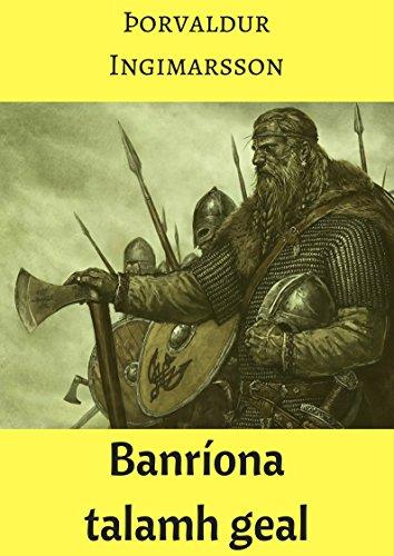 Banríona talamh geal (Irish Edition) por Rian Cassidy