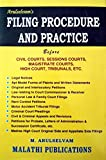 #4: Filing Procedure and Practice Before Civil Courts, Sessons Courts, Magistrate Courts, High Court, Tribunals Etc. (A Comprehensive Book for Practising Advocates and Juniors)