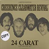 Songtexte von Creedence Clearwater Revival - 24 Carat