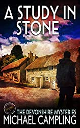 A Study in Stone: A British Cozy Mystery (A Devonshire Mystery Book 1)