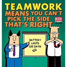 Teamwork Means You Can't Pick the Side that's Right (Dilbert)