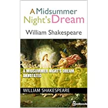 A Midsummer Night's Dream Annotated (English Edition)