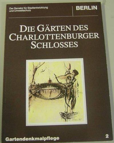 Die Gärten des Charlottenburger Schlosses -