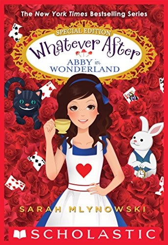Abby in Wonderland (Whatever After Special Edition #1) (Whatever After: Special Edition) (English Edition)
