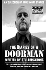 The Diaries of a Doorman - A Collection of True Short Stories: Volume One: Volume 1 Paperback