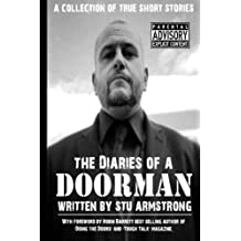 The Diaries of a Doorman - A Collection of True Short Stories: Volume One: Volume 1