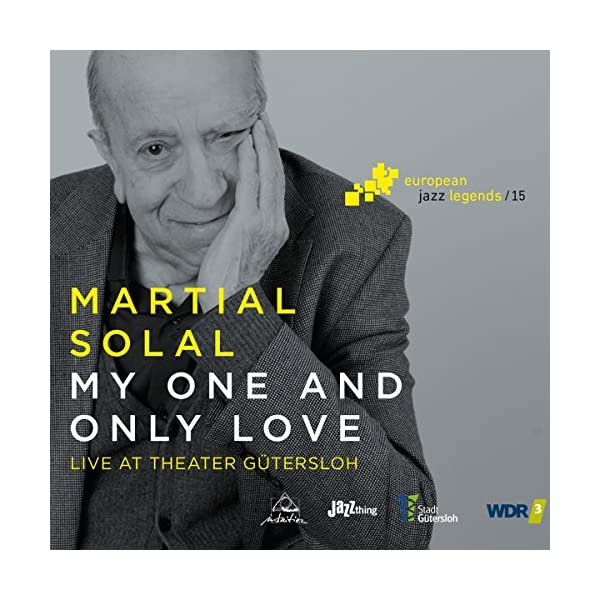 My One And Only Love - European Jazz Legends Vol. 15