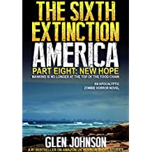 The Sixth Extinction: America (Part Eight: New Hope Book 8)
