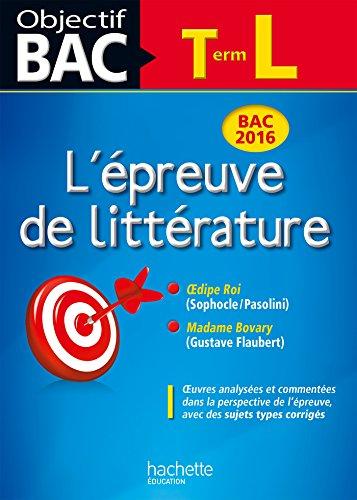 Objectif Bac Epreuve De Littrature T L 2016