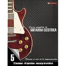 Curso completo de guitarra eléctrica nivel 5: Domine el arte de la improvisación