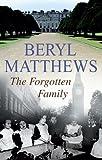 The Forgotten Family by Beryl Matthews (2006-05-05)
