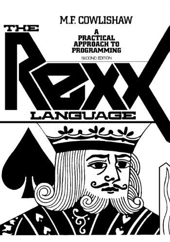 Preisvergleich Produktbild The Rexx Language: A Practical Approach to Programming