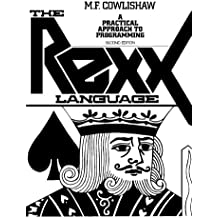 The Rexx Language: A Practical Approach to Programming