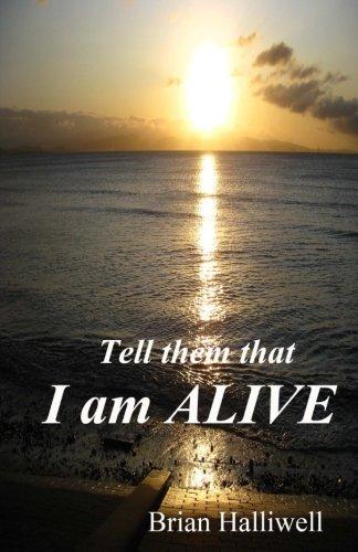 Tell them that I am alive d'occasion  Livré partout en Belgique