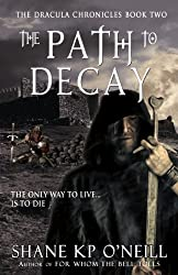 The Dracula Chronicles: The Path To Decay