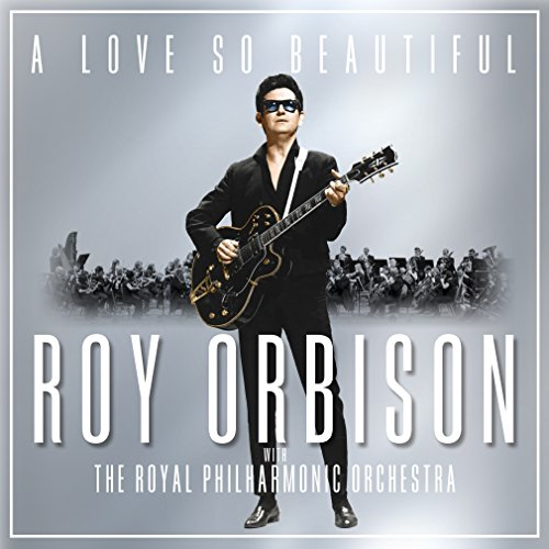 a-love-so-beautiful-roy-orbison-the-royal-philharmonic-orchestra-vinyl