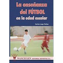 La Enseñanza Del Fútbol En Edad Escolar