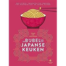 De bijbel van de Japanse keuken (Kookbijbels Book 19)