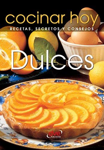 Descargar Libro Dulces de Cocinar Hoy