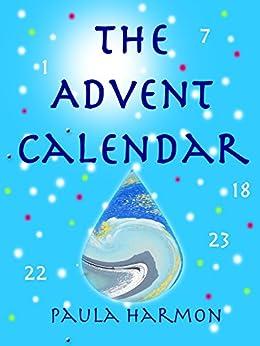The Advent Calendar by [Harmon, Paula]
