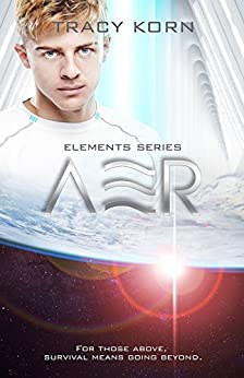 AER (The Elements Book 3) by [Korn, Tracy]