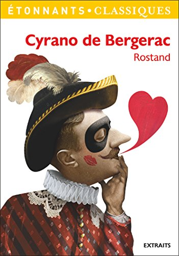 Cyrano de Bergerac (GF Etonnants classiques) par Edmond Rostand